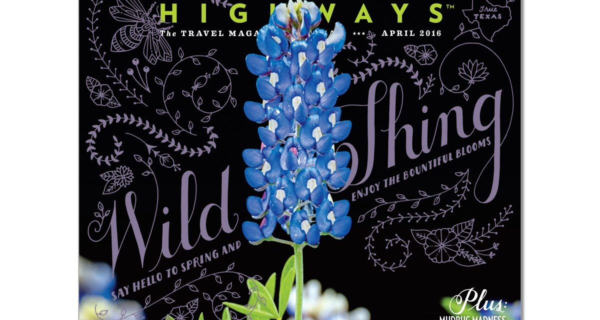 Texas Highways April 2016 Cover and Inside