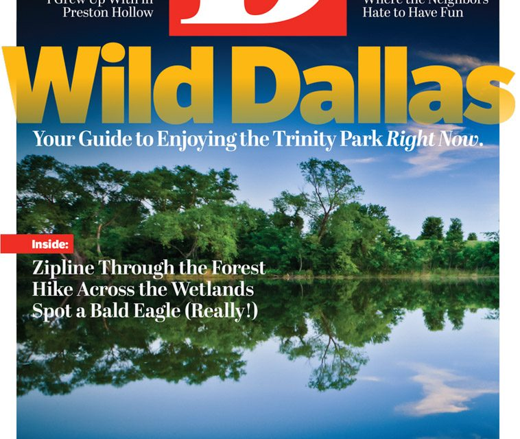 D Magazine Cover-Wild Dallas